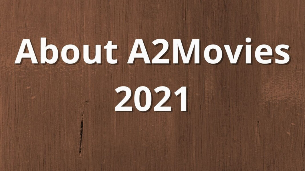 About A2Movies 2021